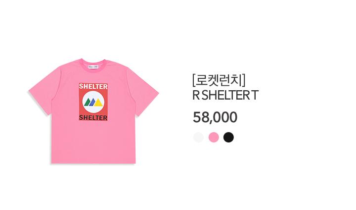 01. 로켓런치R SHELTER T